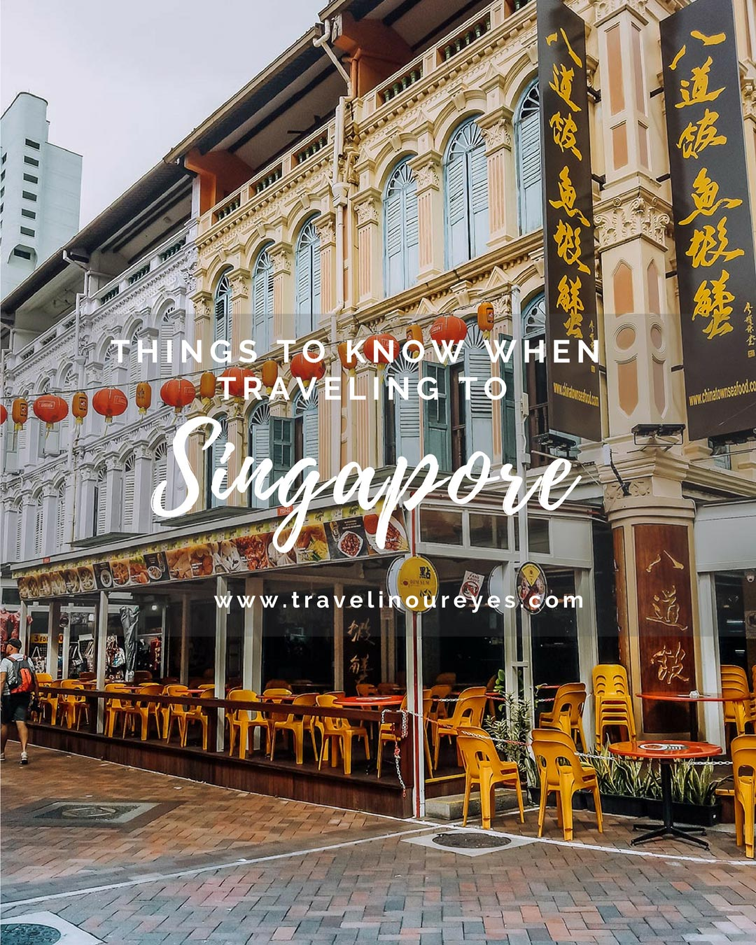 Things to know when traveling to Singapore
