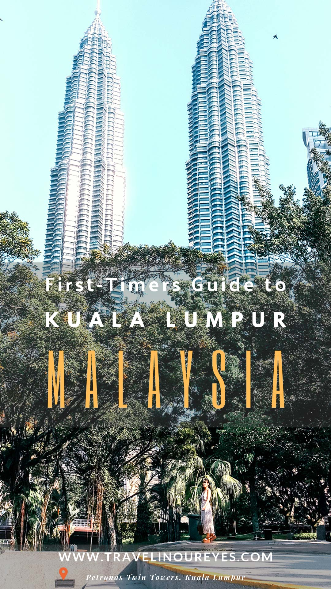 Kuala Lumpur Travel Guide for First-Timers