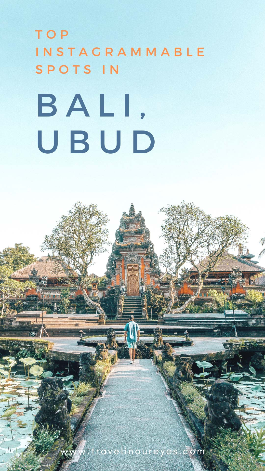 Top Instagrammable Places in Ubud, Bali